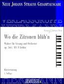 【輸入楽譜】シュトラウス二世, Johann: ワルツ「レモンの花咲くところ」 Op.364(独語)/ヨハン・シュトラウス協会版…