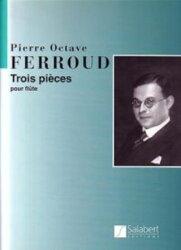 【輸入楽譜】フェルー, Pierre-Octave: 3つの小品