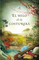 El Hilo de la Costurera = The Thread of a Seamstress