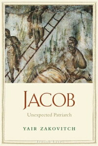 Jacob:UnexpectedPatriarch[YairZakovitch]