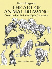 ART OF ANIMAL DRAWING,THE(P) [ KEN HULTGREN ]