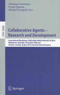 CollaborativeAgents-ResearchandDevelopment:InternationalWorkshops,CARE@AI092009/CARE@IAT1