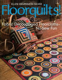 Floorquilts!:_Fabric_Decoupage