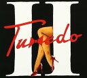 Tuxedo II [ タキシード ]