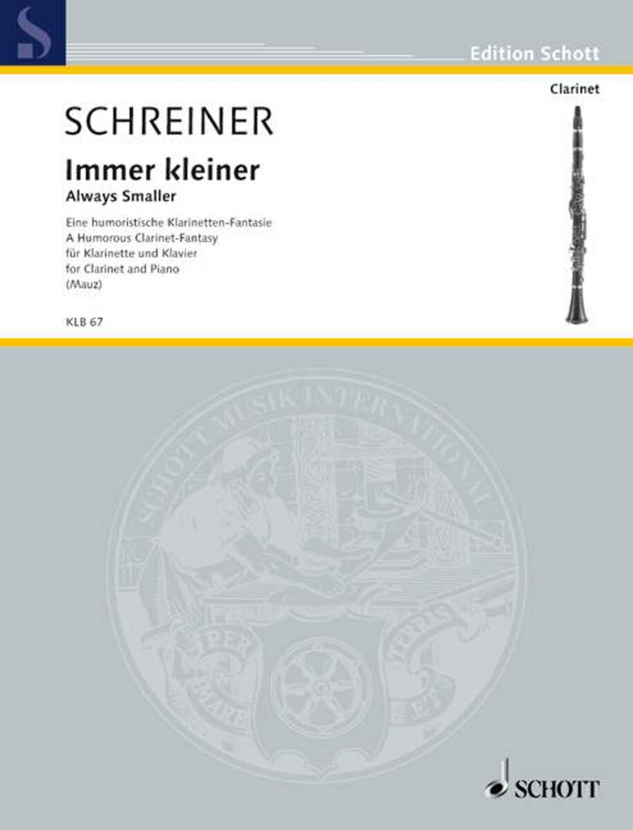 【輸入楽譜】シュライナー, Adolf: だんだん小さく - クラリネットのためのユーモラスな幻想曲 [ シュライナー, Adolf ]