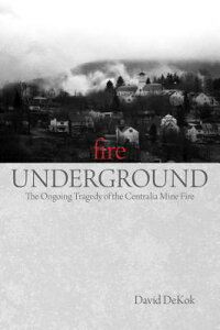 Fire_Underground:_The_Ongoing