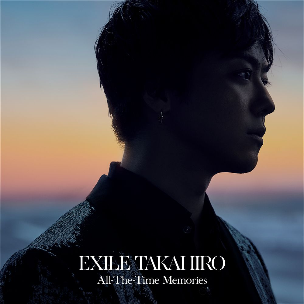 All-The-Time Memories (CD+DVD) [ EXILE TAKAHIRO ]