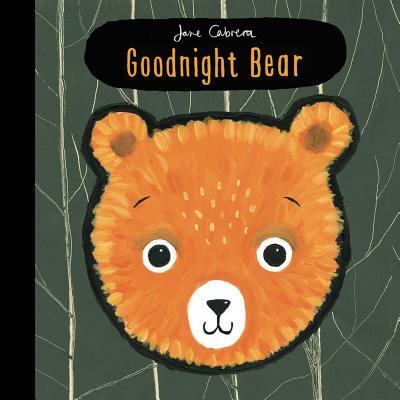 Goodnight Bear GOODNIGHT BEAR [ Jane Cabrera ]