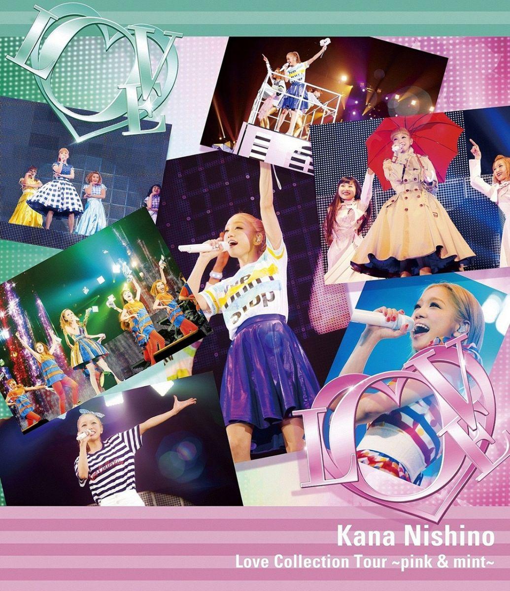 Love Collection Tour 〜pink & mint〜【通常盤】【Blu-ray】 [ 西野カナ ]