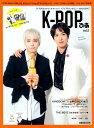 K-POPぴあ(vol.2) 特集:FTISLAND,CNBLUE,AOA,N.Flyin (ぴあMOOK)