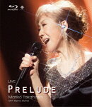 LIVE PRELUDE【Blu-ray】