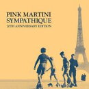 【輸入盤】Sympathique: 20th Anniversary Edition