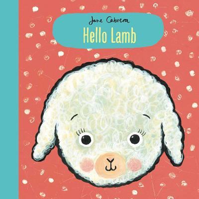 Hello Lamb HELLO LAMB [ Jane Cabrera ]
