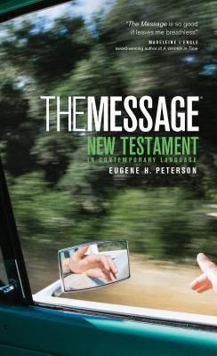 The Message New Testament-MS B-MS-NAV-NT (Experiencing God) [ Eugene H. Peterson ]