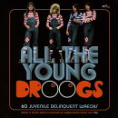 【輸入盤】All The Young Droogs: 60 Juvenile Delinquent (3CD)