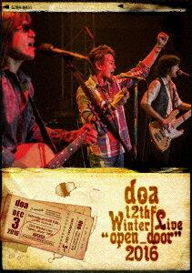 "doa 12th Winter Live ""open_door"" 2016 [ doa ]"