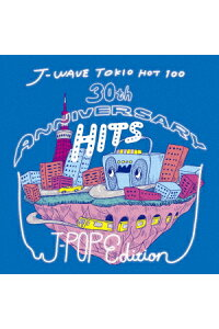 J-WAVETOKIOHOT10030thANNIVERSARYHITS-J-POPEDITION[(V.A.)]