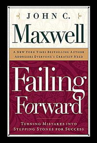 Failing_Forward:_How_to_Make_t