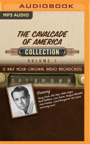 The Cavalcade of America, Collection 1