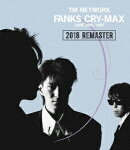 FANKS CRY-MAX【Blu-ray】