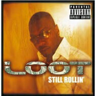【輸入盤】StillRollin[Loot(R&B)]