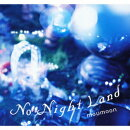 No Night Land(初回限定CD+2DVD)