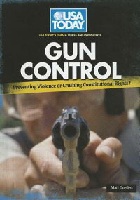 GunControl:PreventingViolenceorCrushingConstitutionalRights?