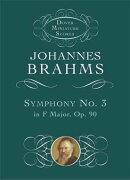 【輸入楽譜】ブラームス, Johannes: 交響曲 第3番 ヘ長調 Op.90: 小型スコア