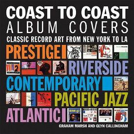 COAST TO COAST:ALBUM COVERS(H) [ GRAHAM MARSH ]