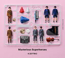 Mysterious Superheroes (EXCITING FLIGHT盤) [ H ZETTRIO ]