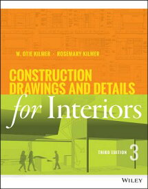 Construction Drawings and Details for Interiors CONSTRUCTION DRAWINGS & DETAIL [ Rosemary Kilmer ]