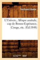 L'Univers., Afrique Australe, Cap de Bonne-Esperance, Congo, Etc. (Ed.1848)