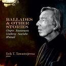 【輸入盤】『バラードとその他の物語〜ショパン:4つのバラード、ラウタヴァーラ:火の説法、サーリアホ、リンドベ…