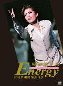 明日海りお Energy Premium Series