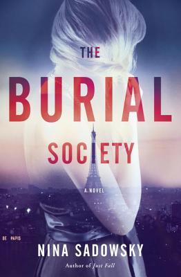 The Burial Society BURIAL SOCIETY [ Nina Sadowsky ]