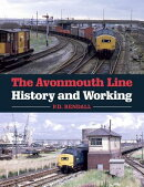 The Avonmouth Line: History and Working