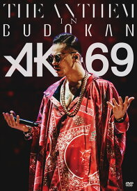 THE ANTHEM in BUDOKAN [ AK-69 ]