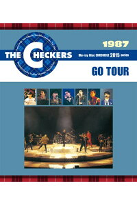 THECHECKERSBLUERAYDISCCHRONICLE::1987GOTOUR【Blu-ray】[チェッカーズ]