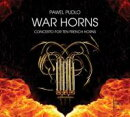 【輸入盤】War Horns-concerto For 10 French Horns: A & G.mondry C & G.czopka(Hr) Etc