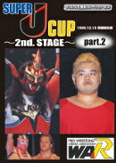 SUPER J-CUP 〜2nd. STAGE〜 PART.2