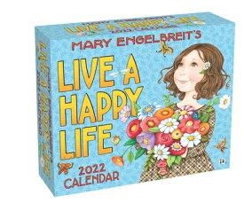 Mary Engelbreit's 2022 Day-To-Day Calendar: Live a Happy Life MARY ENGELBREITS 2022 DAY-TO-D [ Mary Engelbreit ]