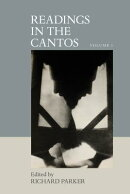 Readings in the Cantos: Volume I