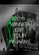 2016 WINNER EXIT TOUR IN JAPAN[2Blu-ray+2CD+PHOTO BOOK+スマプラミュージック&ムービー](初回生産限定)【Blu-ray】