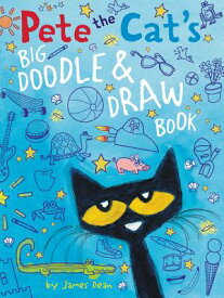Pete the Cat's Big Doodle & Draw Book PETE THE CATS BIG DOODLE & DRA (Pete the Cat) [ James Dean ]