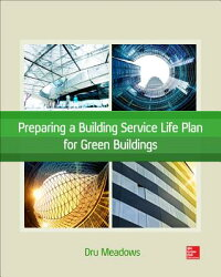 PreparingaBuildingServiceLifePlanforGreenBuildings[DruMeadows]