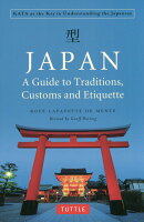 JAPAN:A Guide to Traditions,Customs and