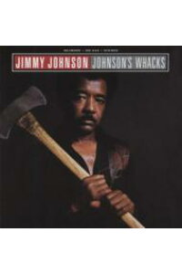 【輸入盤】Johnson'sWhacks[JimmyJohnson]