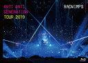 ANTI ANTI GENERATION TOUR 2019【Blu-ray】 [ RADWIMPS ]