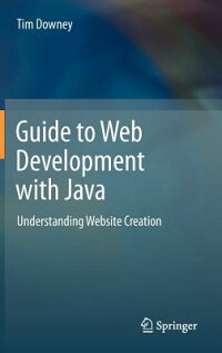 GuidetoWebDevelopmentwithJava:UnderstandingWebsiteCreation