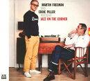 【輸入盤】マーティン・フリーマン・アンド・エディ・ピラー・プレゼント・ジャズ・オン・ザ・コーナー